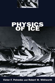 Physics of Ice by Victor F. Petrenko image