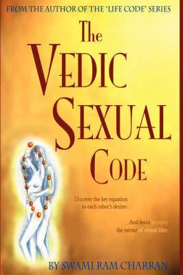 Vedic Sexual Code by Swami Ram Charran