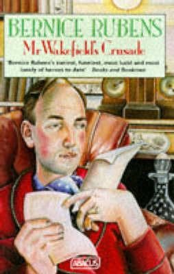 Mr.Wakefield's Crusade by Bernice Rubens