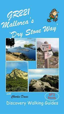 GR221 Mallorca's Long Distance Walking Route by Charles Davis