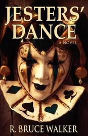 Jesters' Dance by R. Bruce Walker