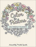 Color the Psalms 2017 Weekly Planner by Michal Sparks