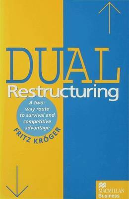 Dual Restructuring by Fritz Kroger