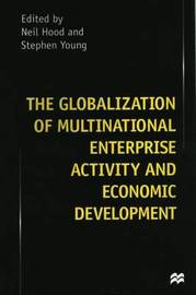 The Globalization of Multinational Enterprise Activity and Economic Development image