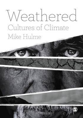 Weathered by Mike Hulme