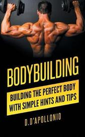 Bodybuilding by Daniel D'Apollonio