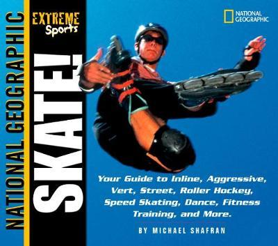 Skate! by Michael Shafran
