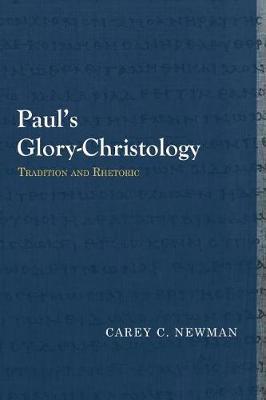 Paulas Glory-Christology by Carey C. Newman image