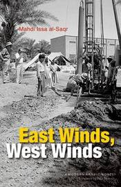 East Winds, West Winds by Mahdi Issa Al-Saqr image