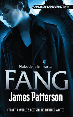 Fang (Maximum Ride #6) by James Patterson image