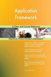 Application Framework a Clear and Concise Reference by Gerardus Blokdyk image