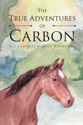 The True Adventures of Carbon by Sue Lamoree image