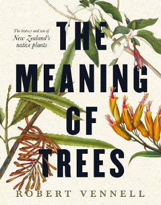 The Meaning Of Trees by Robert Vennell image