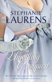 An Unwilling Conquest by Stephanie Laurens image
