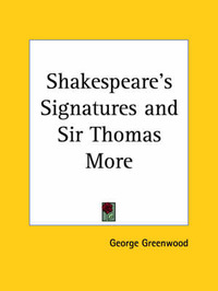 Shakespeare's Signatures by George Greenwood image