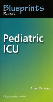 Blueprints Pocket Pediatric ICU by Adam Schwarz image