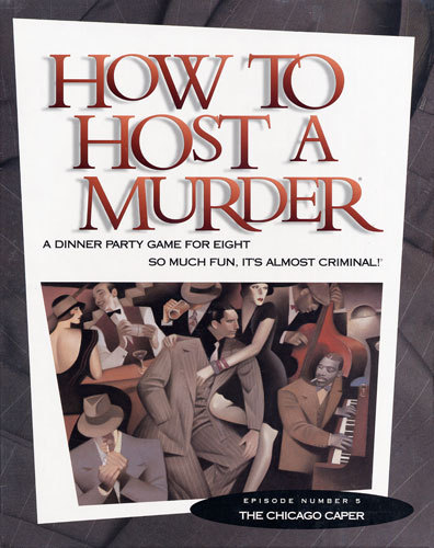 How to HOST A MURDER for 8 - Chicago Caper