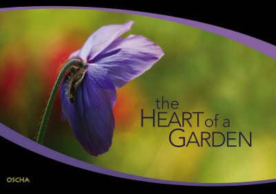 The Heart of a Garden by Jess Wynne