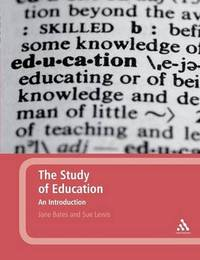 The Study of Education by Jane Bates