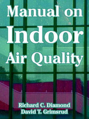 Manual on Indoor Air Quality by Richard, C. Diamond image