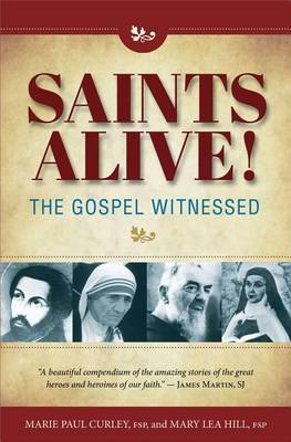 Saints Alive Gospel Witness by Marie Curley