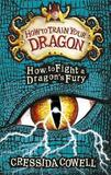 How to Fight a Dragon's Fury: Book 12 by Cressida Cowell