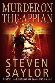 A Murder on the Appian Way by Steven Saylor image