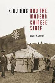 Xinjiang and the Modern Chinese State by Justin M. Jacobs image