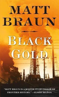 Black Gold by Matt Braun image