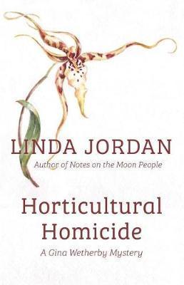 Horticultural Homicide by Linda Jordan image