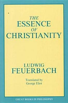 The Essence Of Christianity by Ludwig Feuerbach image
