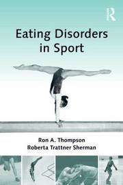 Eating Disorders in Sport by Ron A. Thompson image