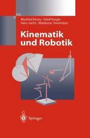 Kinematik Und Robotik by Manfred Husty