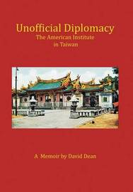 Unofficial Diplomacy by David Dean