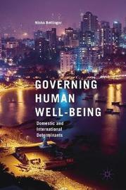 Governing Human Well-Being by Nisha Bellinger