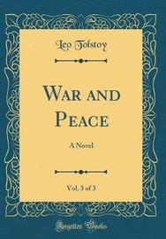 War and Peace, Vol. 3 of 3 by Leo Tolstoy image