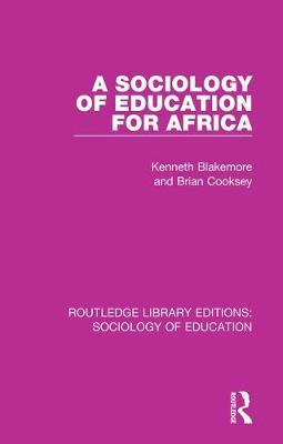 A Sociology of Education for Africa by Kenneth Blakemore