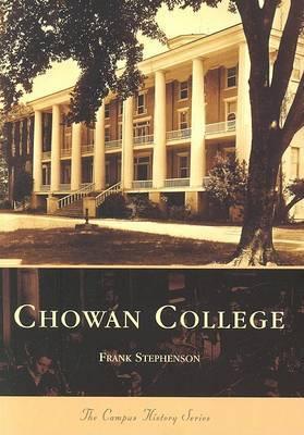 Chowan College by Frank Stephenson