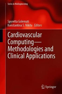 Cardiovascular Computing-Methodologies and Clinical Applications