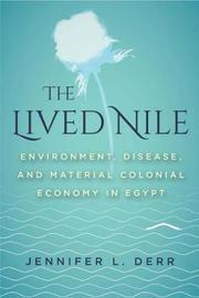 The Lived Nile by Jennifer L. Derr