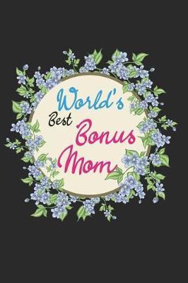 World's Best Bonus Mom by Mss Publifam