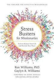 Stress Busters for Missionaries by Ken Williams Phd