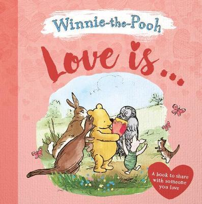 Love Is... by Winnie-The-Pooh