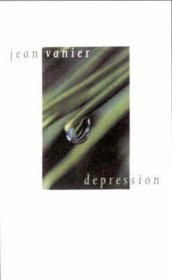 Seeing beyond Depression by Jean Vanier