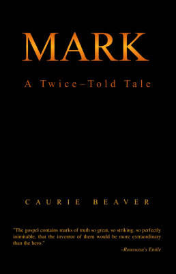 Mark by Caurie Beaver