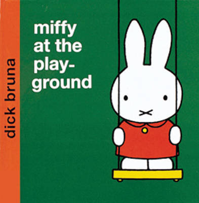 Miffy at the Playground by Dick Bruna image