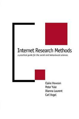 Internet Research Methods: A Practical Guide for the Social and Behavioural Sciences by Claire Hewson image