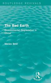 The Bad Earth by Vaclav Smil