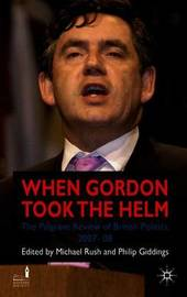 When Gordon Took the Helm by Michael Rush