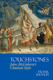 Touchstones: John McGahern's Classical Style by Frank Shovlin image